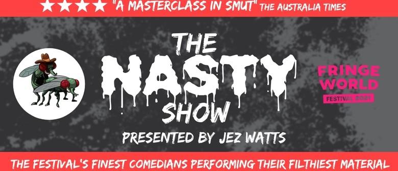 The Nasty Show - Perth Fringe World 2021