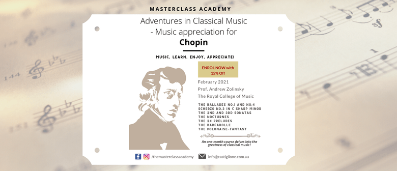 Adventures in Classical Music| Music appreciation for Chopin