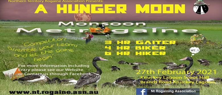 A Hunger Moon Monsoon Metrogaine