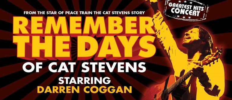 Remember The Days Of Cat Stevens - Starring Darren Coggan