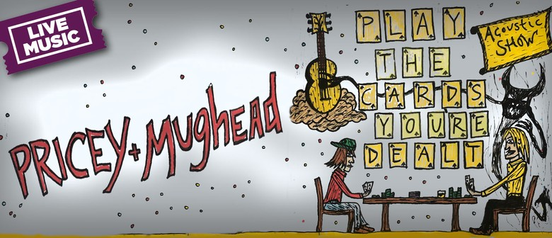 Mughead & Pricey: Play the Cards You're Dealt