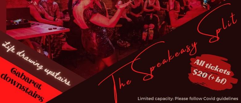 The Speakeasy Split: Cabaret - Life Drawing