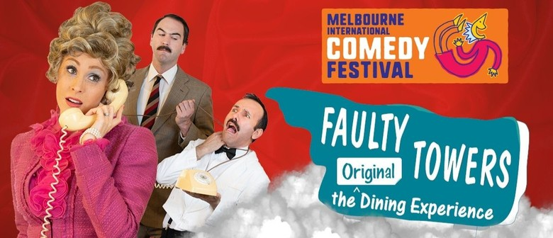Faulty Towers The Dining Experience at MICF