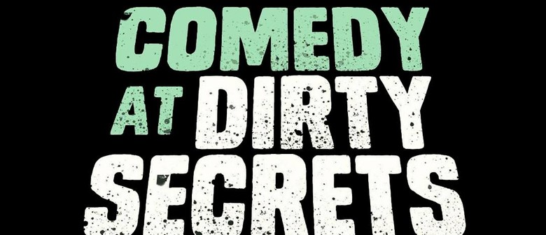 Dirty Secrets Comedy