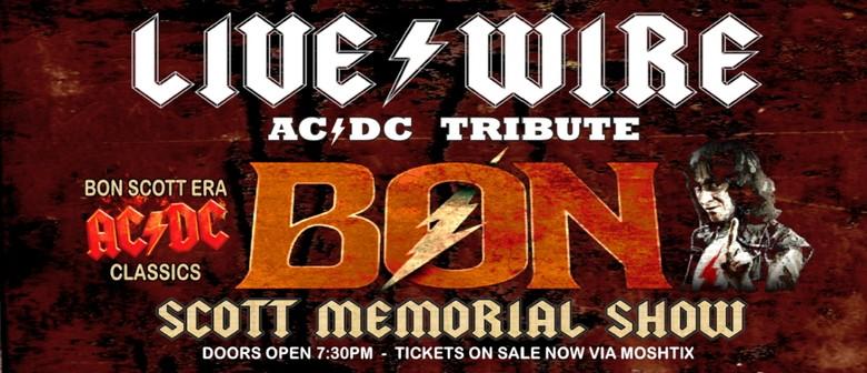 Live Wire - Bon Scott Memorial Show