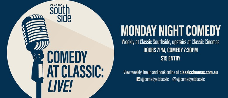 Comedy At Classic