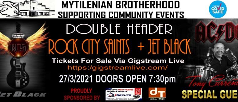 Double Header - Jet Black & Rock City Saints