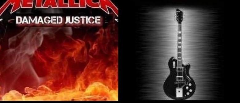 Double Header - Jet Black & Damaged Justice (Metallica Show)