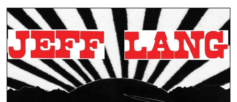Jeff Lang: 'Some Memories Never Die' 2021 Tour