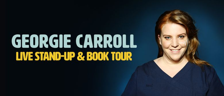 Nurse Georgie Carroll, Stand up and Book Tour