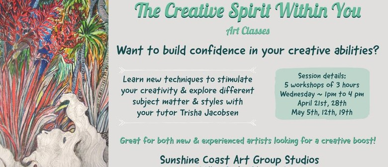 The Creative Spirit Within You - Art Classes