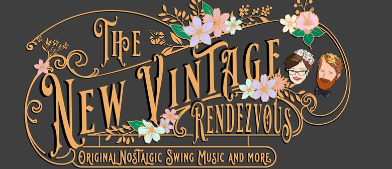 New Vintage Rendezvous - The Old Married Couple Live