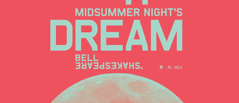 Bell Shakespeare's A Midsummer Night's Dream