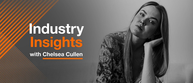 Industry Insights with Chelsea Cullen