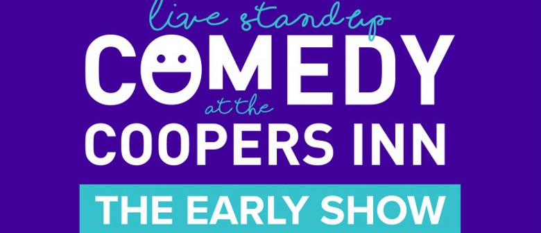 Comedy At Coopers Inn: The Early Show