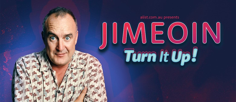 "Jimeoin ""Turn it Up!"""