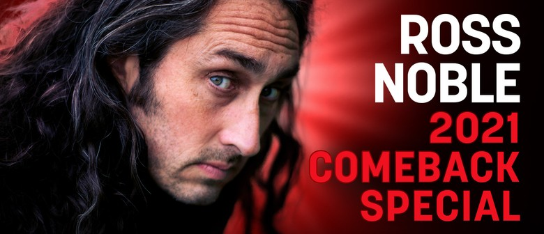 """Ross Noble """"2021 Comeback Special"""""""