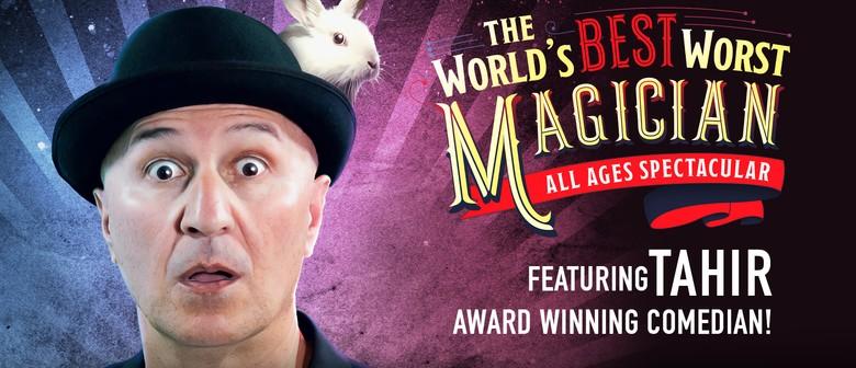 "Tahir ""Worlds Best Worst Magician"""