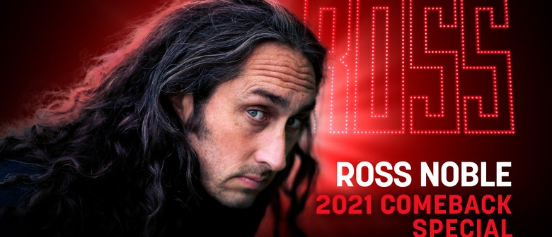 "Ross Noble ""2021 Comeback Special"""