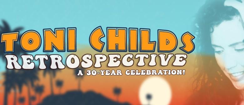 Toni Childs Retrospective