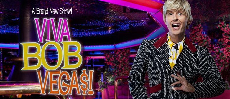 Bob Downe: Viva Bob Vegas!