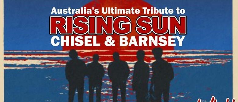 Rising Sun - Cold Chisel Barnes Tribute