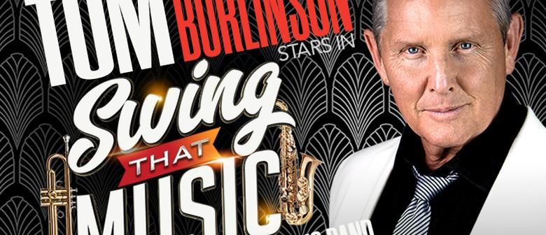 Tom Burlinson in Swing That Music