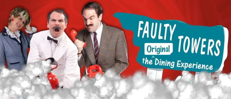 Faulty Towers The Dining Experience in Melbourne