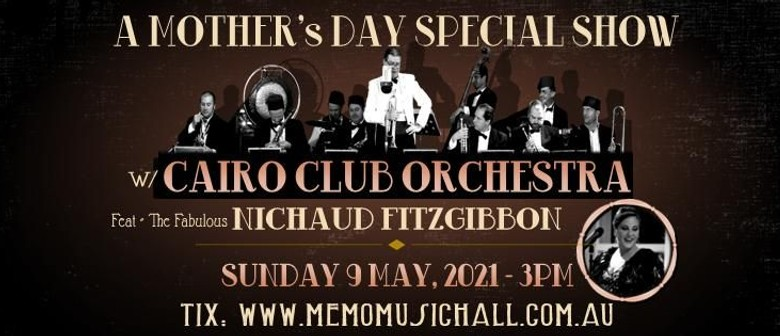 Cairo Club Orchestra - Mother's Day Event
