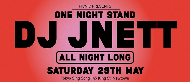 Picnic One Night Stand - DJ JNETT