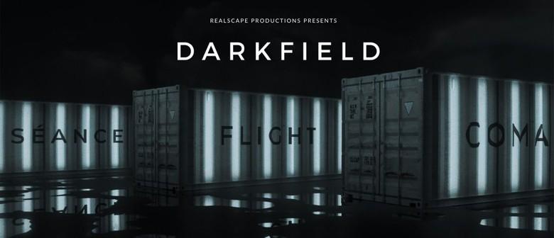 FLIGHT + COMA - The Darkfield Experiences