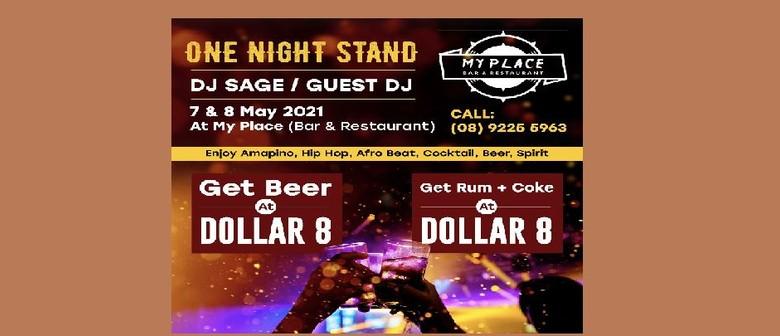 """One Night Stand"" DJ Sage, Guest DJ"