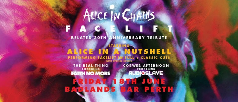 """Alice In Chains """"Facelift"""" - Belated 30th Anniversary Tribut"""