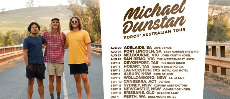 Michael Dunstan 'Porch' Australian Tour