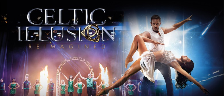 Celtic Illusion Reimagined: The 10 Year Anniversary Show