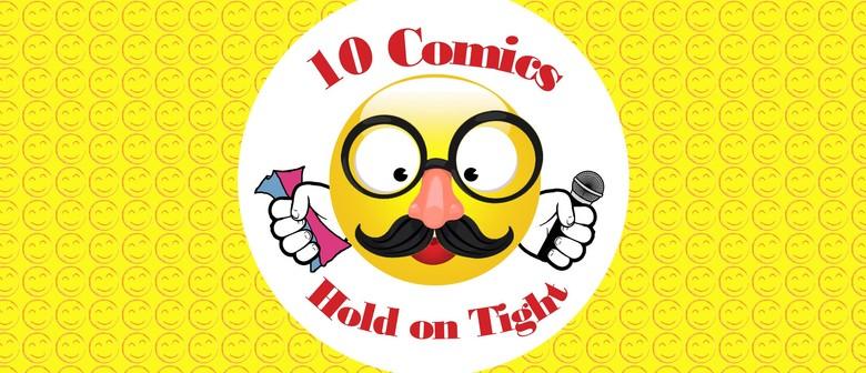 BonkerZ Presents 10 Comics Comedy Slam!