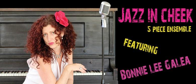 Jazz In Cheek Ensemble - Queen's Birthday Long Weekend