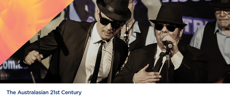 The Australasian 21st Century. Blues Brothers Tribute Show