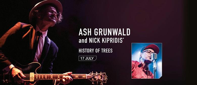 Ash Grunwald and Nick Kipridis' History of Trees