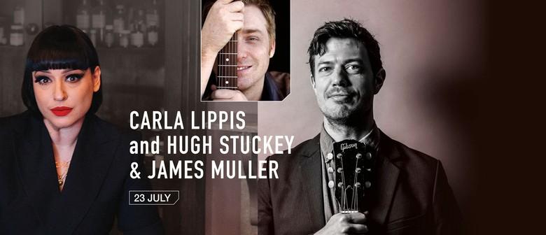 Carla Lippis and Hugh Stuckey & James Muller