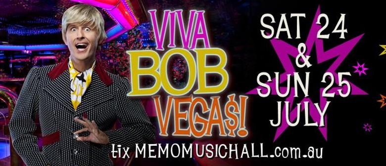 Bob Downe's VIVA BOB VEGAS!