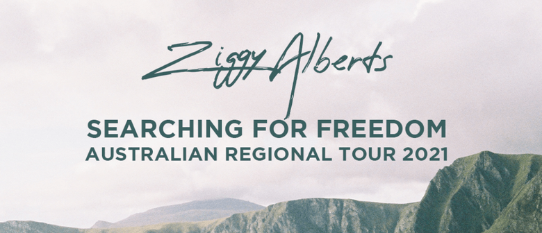 Ziggy Alberts 'Searching For Freedom' Tour