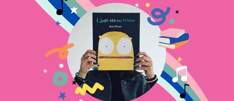 I Just Ate My Friend by Heidi McKinnon - Family Fiesta