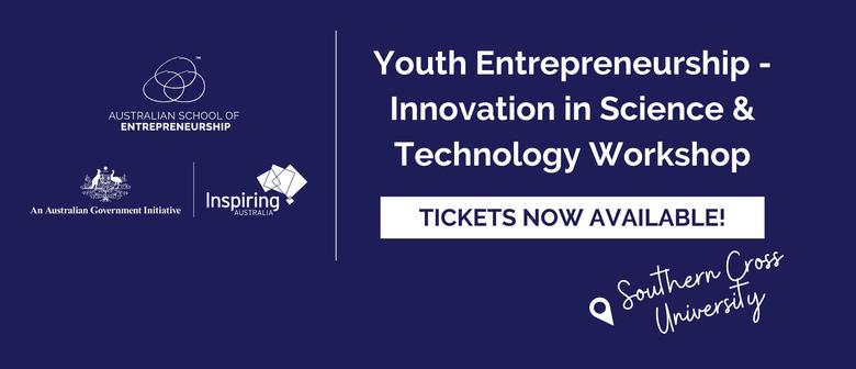 Youth Entrepreneurship - Innovation in Science & Technology