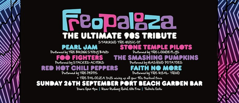 FREOPALOOZA - The Ultimate 90s Tribute