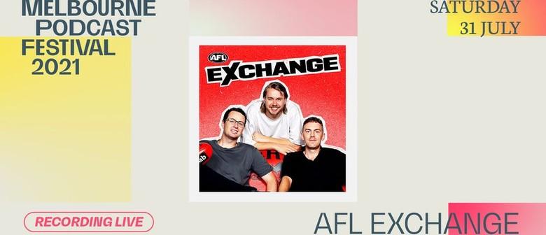 AFL EXCHANGE - Melbourne Podcast Festival