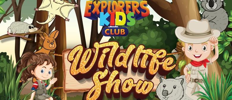 Kids Club Wildlife Show