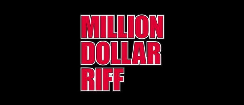 Million Dollar Riff - A Classic Rock Experience