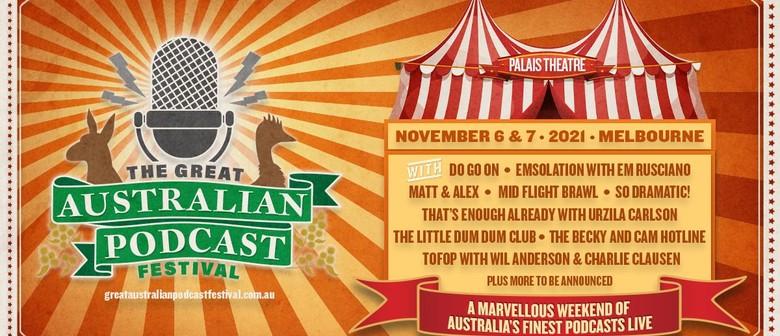 The Great Australian Podcast Festival