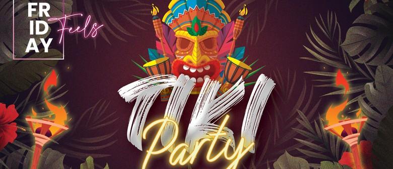 Tiki Party – Friday Feels